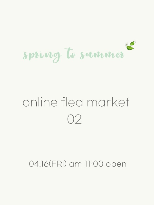 spring to summer🍃 online flea market 02